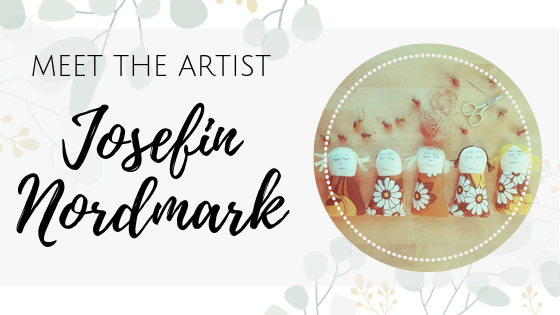 Meet the artist Josefin Nordmark