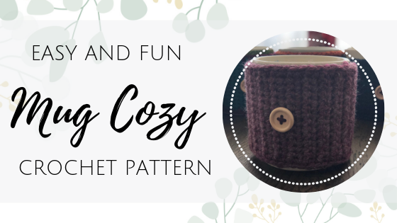 Mug Cozy Crochet Pattern – Easy and Fun